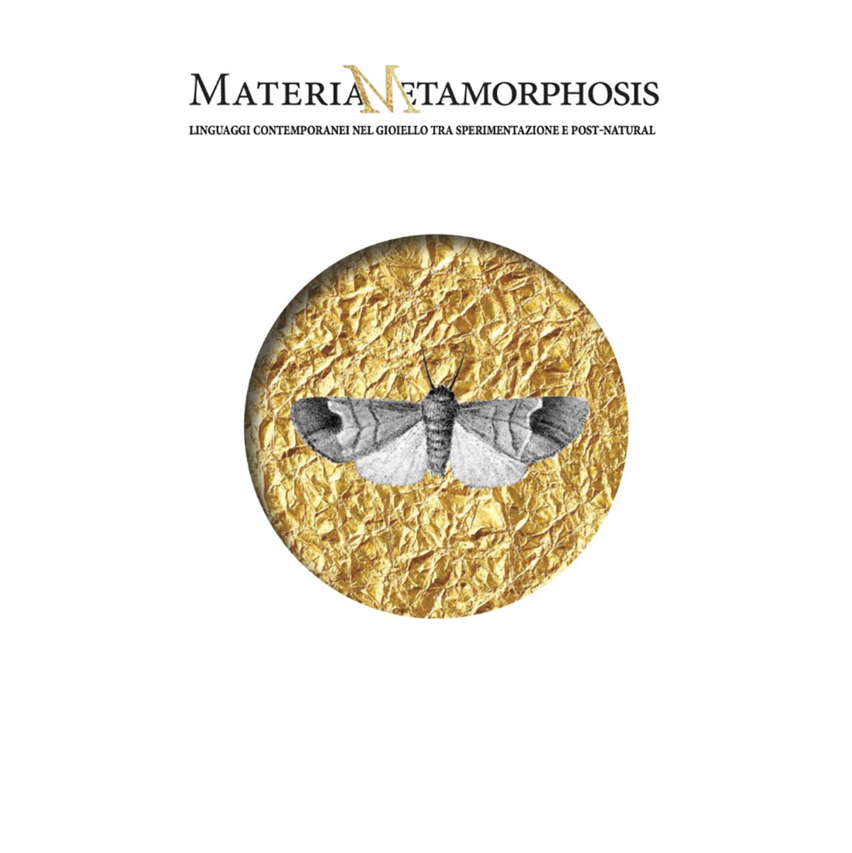Materia&Metamorphosis